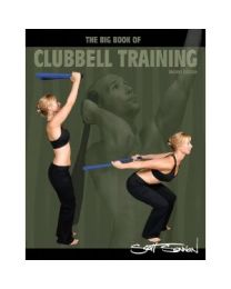 Big Book of Clubbell Training