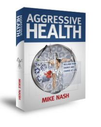 Aggressive Health by Mike Nash (book)