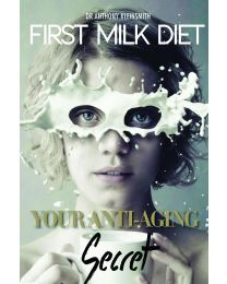 Colostrum - First Milk Diet: Your Anti-Aging Secret- Dr Anthony Kleinsmith