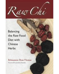 Raw Chi (book) by Rehmannia Dean Thomas