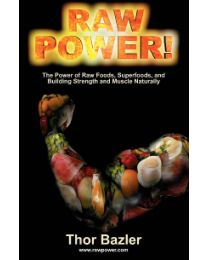 Raw Power by Thor Bazler (book)