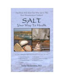 Salt: Your way to health by David Brownstein (book)